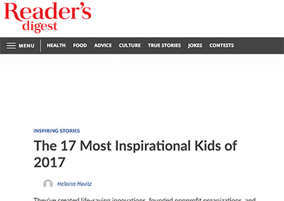 The Seventeen Most Inspirational Kids…Reader's DigestDecember, 2017