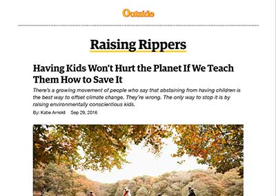 Having Kids Won't Hurt the Planet If We Teach… Outside Online September, 2016
