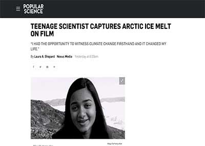 Teenage Scientist Captures Arctic Ice Melt… Popular Science October, 2016